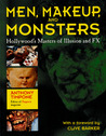 Men, Makeup, and Monsters: Hollywood's Masters of Illusion and FX