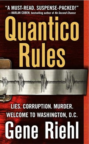 Quantico Rules: A Novel (Puller Monk series #1)
