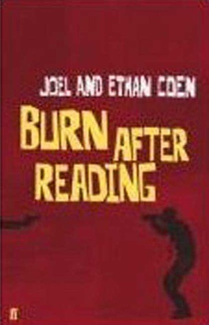 Burn After Reading (The George Clooney Idiot Trilogy #3)