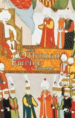 The Ottoman Empire, 1300 1650 by Colin Imber