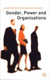 Gender, Power, And Organisations: An Introduction