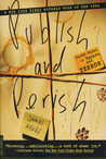 Publish and Perish by James Hynes