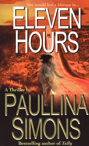 Eleven Hours by Paullina Simons