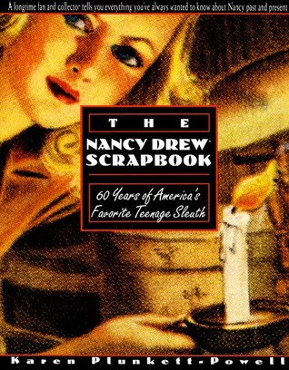 The Nancy Drew Scrapbook by Karen Plunkett-Powell