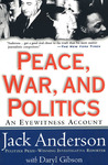 Peace, War, and Politics: An Eyewitness Account