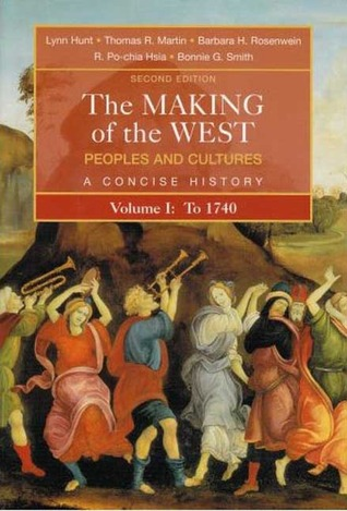 The Making of the West by Lynn Hunt