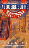 A Cool Breeze on the Underground (Neal Carey #1)