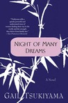 Night of Many Dreams by Gail Tsukiyama