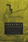 Presence and Presentation: Women in the Chinese Literati Tradition