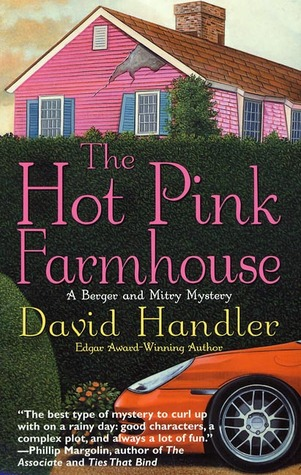 The Hot Pink Farmhouse (Berger and Mitry, #2)