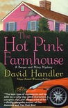 The Hot Pink Farmhouse (Berger & Mitry Mystery, #2)