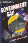 Government Gay (Alex Reynolds, #1)