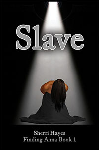 Slave (Finding Anna, #1)