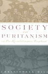 Society and Puritanism in Pre-Revolutionary England