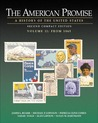 The American Promise:  A History Of The United States, Compact Second Edition, Volume Ii: From 1865