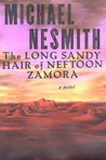 The Long, Sandy Hair of Neftoon Zamora