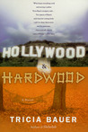 Hollywood & Hardwood