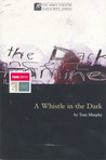 A Whistle In The Dark & Other Plays