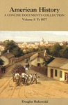 American History: A Concise Documents Collection, Volume 1: To 1877