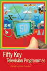 Fifty Key Television Programmes