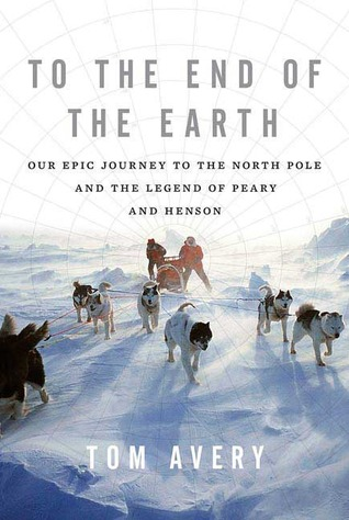 To the End of the Earth by Tom Avery