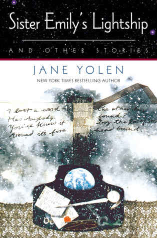 Sister Emily's Lightship and Other Stories by Jane Yolen