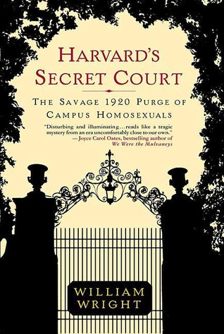 Harvard's Secret Court by William Wright