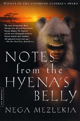 Notes from the Hyena's Belly: An Ethiopian Boyhood