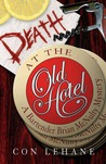 Death at the Old Hotel (Brian McNulty, #3)