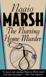 Nursing Home Murder by Ngaio Marsh