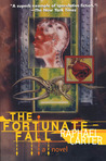 The Fortunate Fall by Raphael Carter