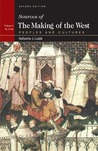Sources Of The Making Of The West: Peoples And Cultures