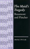 The Maid's Tragedy: Beaumont and Fletcher