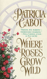 Where Roses Grow Wild (Rawlings, #1)