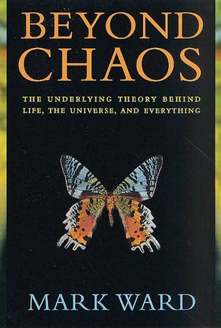 Beyond Chaos: The Underlying Theory Behind Life, the Universe, and Everything
