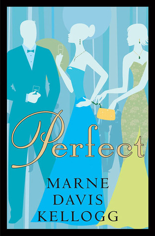 Perfect by Marne Davis Kellogg