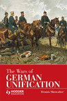The Wars of German Unification (Modern Wars)