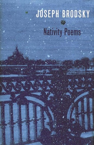 Nativity Poems by Joseph Brodsky