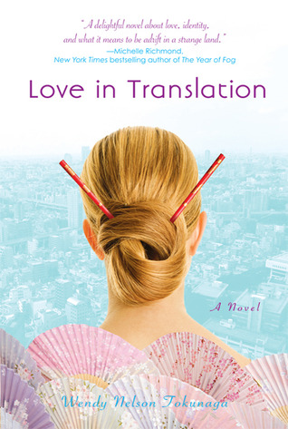 Love in Translation by Wendy Nelson Tokunaga