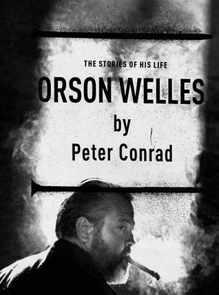 Orson Welles by Peter Conrad