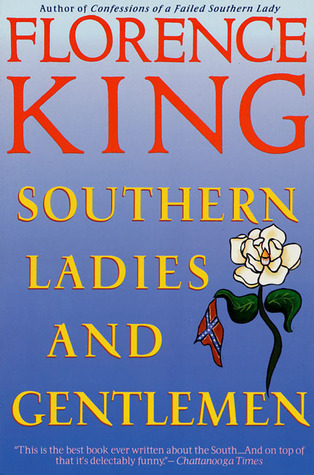 Southern Ladies and Gentlemen by Florence King