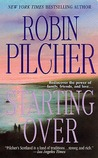 Starting Over by Robin Pilcher