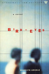 Bird-Eyes (Stonewall Inn Editions)