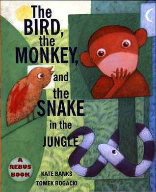 The Bird, the Monkey, and the Snake in the Jungle (Sunburst Books)