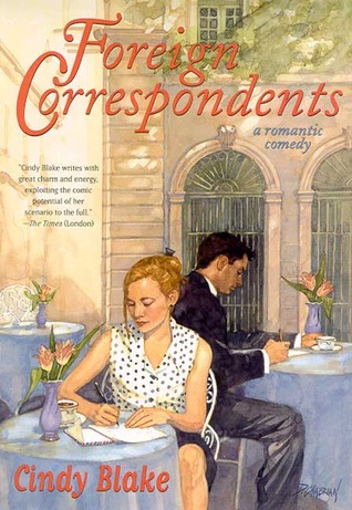 Foreign Correspondents: A Romantic Comedy
