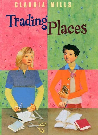 Trading Places by Claudia Mills
