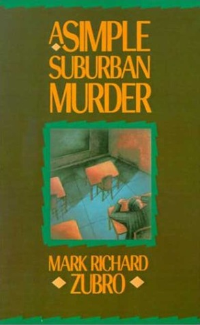 A Simple Suburban Murder (Tom Mason and Scott Carpenter, #1)