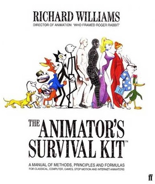 The Animator's Survival Kit by Richard Williams