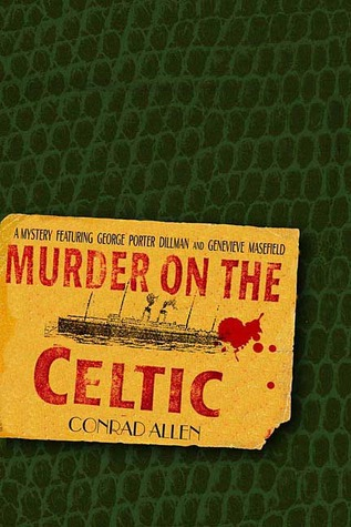 Murder on the Celtic by Conrad Allen