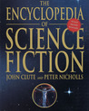 The Encyclopedia Of Science Fiction by John Clute